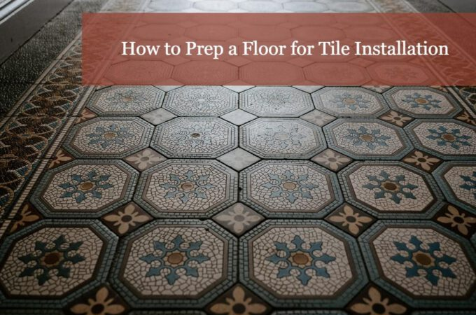 How to Choose the Right Kitchen Tile Flooring
